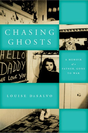 Chasing Ghosts Paperback  by Louise DeSalvo