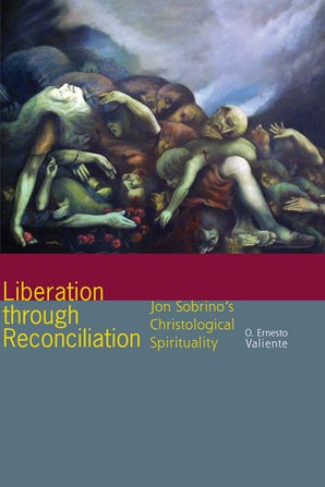 Liberation through Reconciliation Paperback  by O. Ernesto Valiente