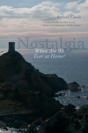 Nostalgia Paperback  by Barbara Cassin