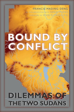 Bound by Conflict Paperback  by Francis Mading Deng