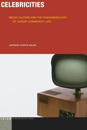 Celebricities Paperback  by Anthony Curtis Adler
