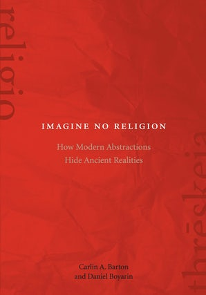 Imagine No Religion Paperback  by Carlin A. Barton
