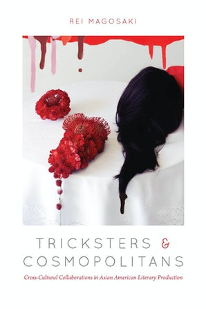 Tricksters and Cosmopolitans Paperback  by Rei Magosaki