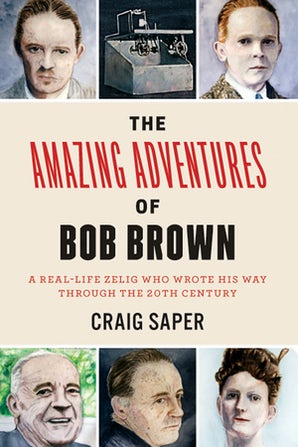 The Amazing Adventures of Bob Brown Paperback  by Craig Saper