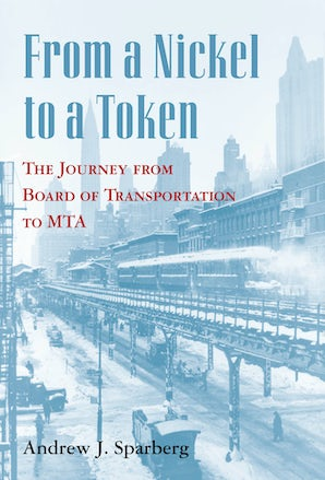From a Nickel to a Token Paperback  by Andrew J. Sparberg
