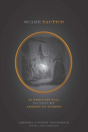 Scare Tactics Paperback  by Jeffrey Andrew Weinstock