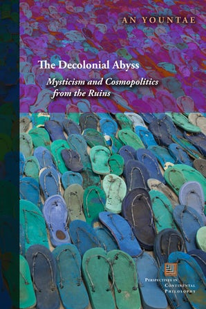 The Decolonial Abyss Paperback  by An Yountae