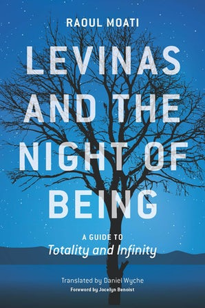 Levinas and the Night of Being Paperback  by Raoul Moati