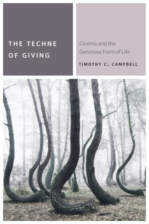 The Techne of Giving Paperback  by Timothy C. Campbell