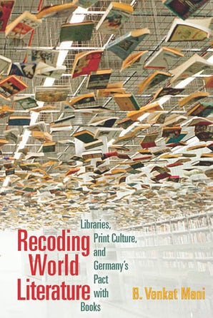 Recoding World Literature Paperback  by B. Venkat Mani