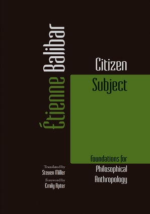 Citizen Subject Paperback  by Étienne Balibar