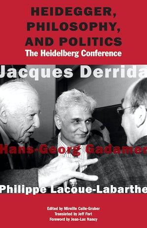 Heidegger, Philosophy, and Politics