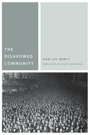 The Disavowed Community Paperback  by Jean-Luc Nancy
