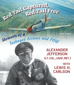 Red Tail Captured, Red Tail Free Hardcover  by Alexander Jefferson