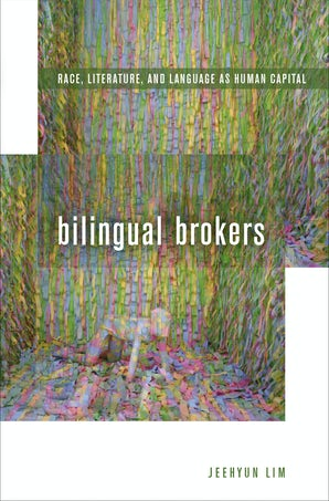 Bilingual Brokers Paperback  by Jeehyun Lim