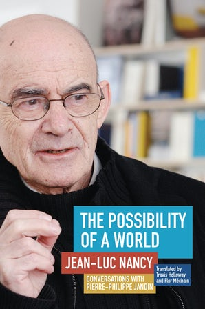 The Possibility of a World Paperback  by Jean-Luc Nancy