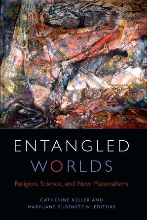 Entangled Worlds Paperback  by Catherine Keller