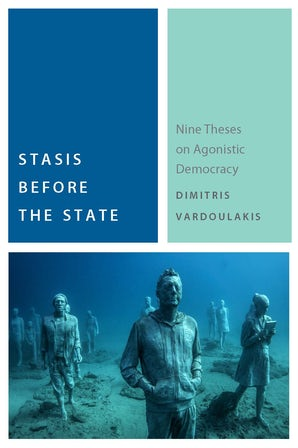Stasis Before the State Paperback  by Dimitris Vardoulakis