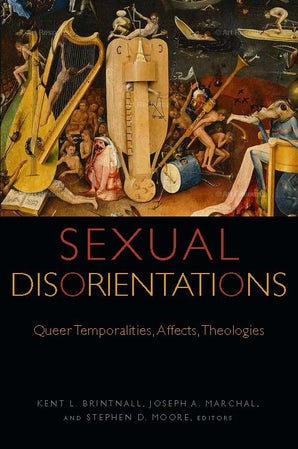 Sexual Disorientations Paperback  by Kent L. Brintnall