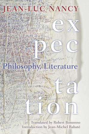 Expectation Paperback  by Jean-Luc Nancy