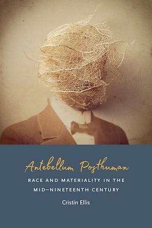 Antebellum Posthuman Paperback  by Cristin Ellis