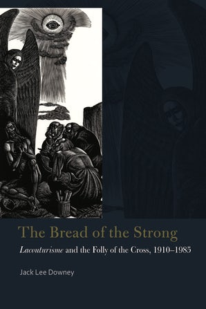 The Bread of the Strong Paperback  by Jack Lee Downey