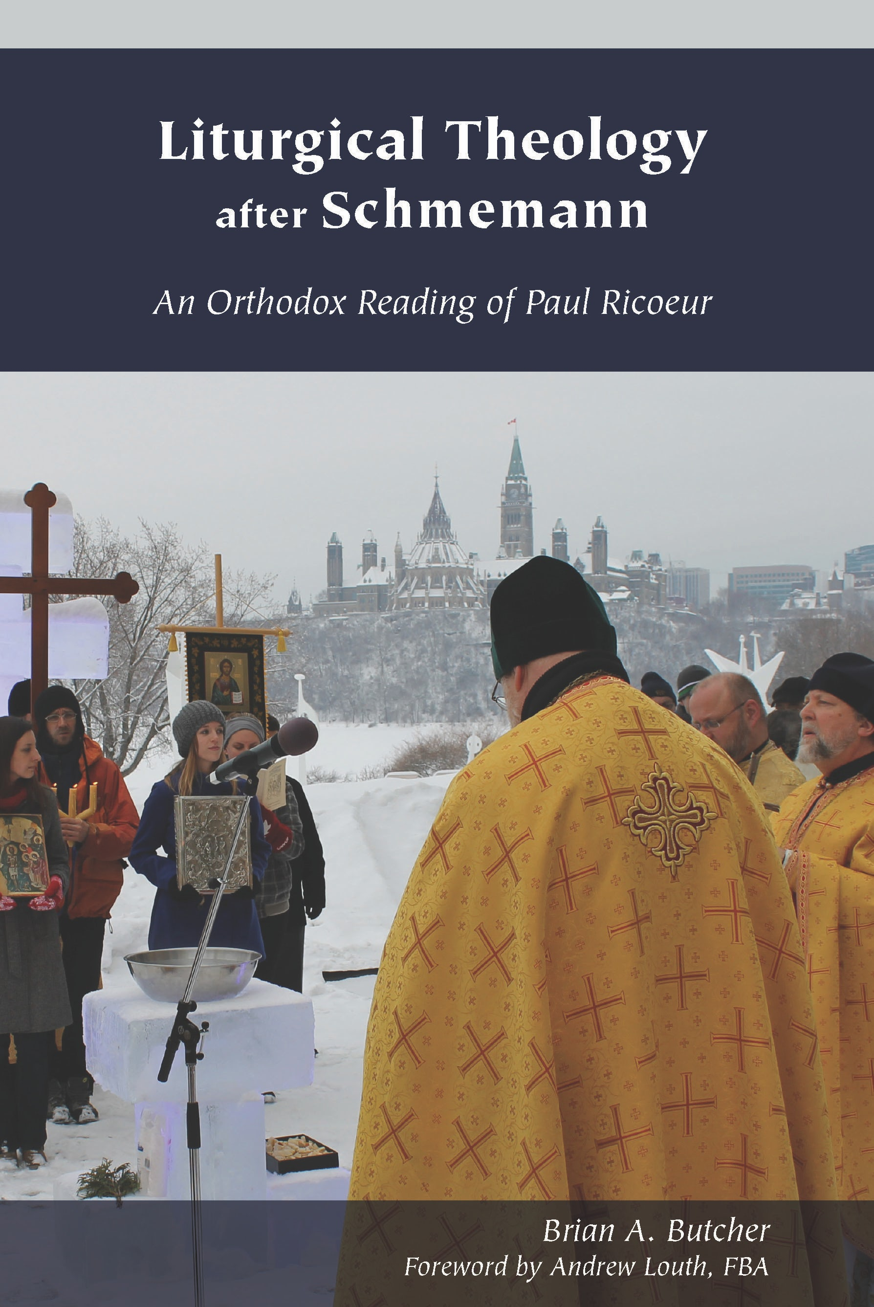 Liturgical Theology after Schmemann: An Orthodox Reading of Paul Ricoeur Book Cover