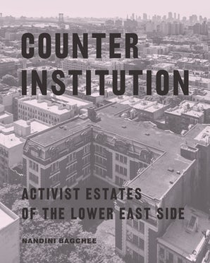 Counter Institution Paperback  by Nandini Bagchee