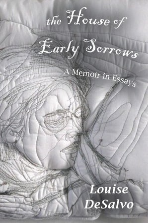 The House of Early Sorrows Paperback  by Louise DeSalvo