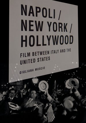 Napoli/New York/Hollywood Paperback  by Giuliana Muscio