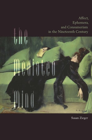 The Mediated Mind Paperback  by Susan Zieger