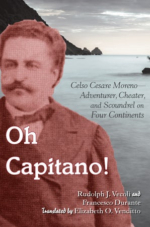 Oh Capitano! Paperback  by Rudolph J. Vecoli
