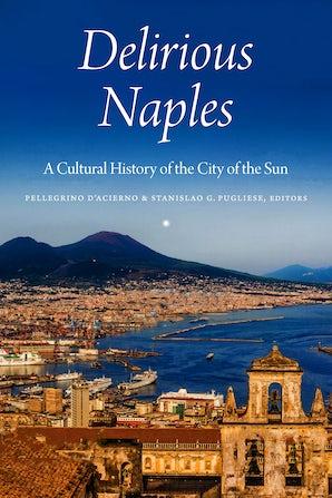 Delirious Naples