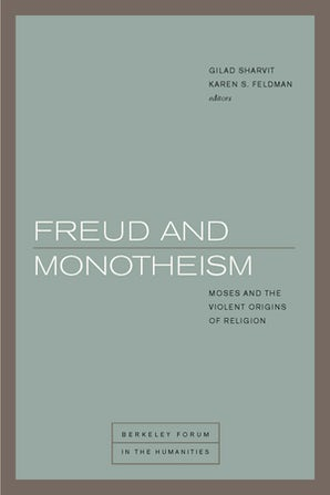 Freud and Monotheism Paperback  by Gilad Sharvit