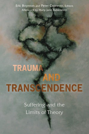 Trauma and Transcendence Paperback  by Eric Boynton