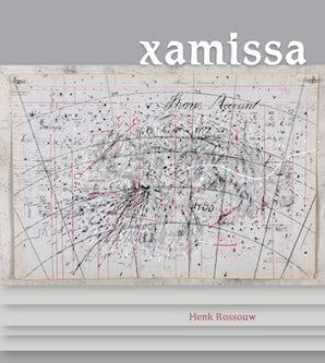 Xamissa Paperback  by Henk Rossouw