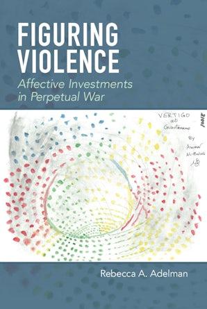 Figuring Violence