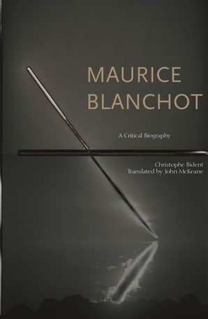 Maurice Blanchot: A Critical Biography Couverture du livre