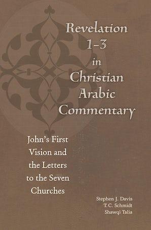 Revelation 1-3 in Christian Arabic Commentary