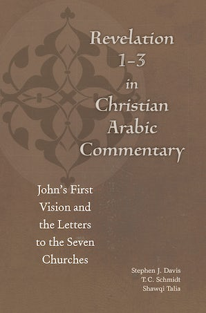 Revelation 1-3 in Christian Arabic Commentary