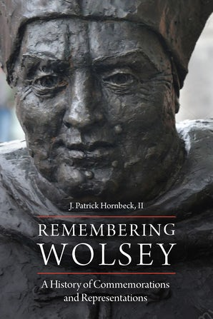 Remembering Wolsey