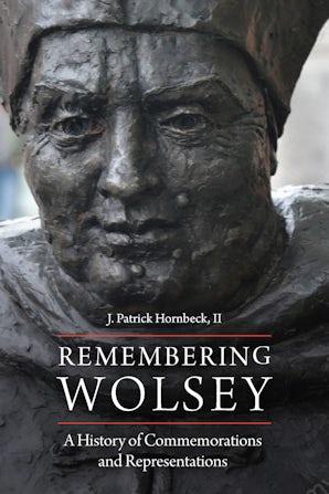 Remembering Wolsey Paperback  by J. Patrick Hornbeck II