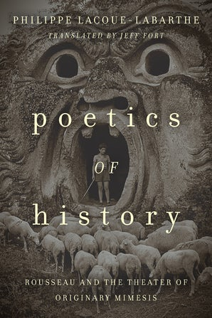 Poetics of History Paperback  by Philippe Lacoue-Labarthe