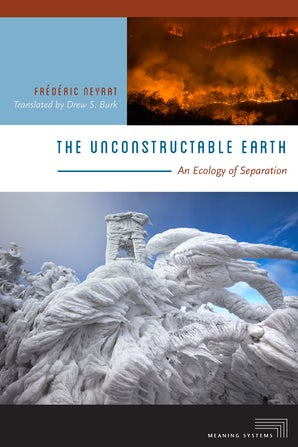 The Unconstructable Earth Paperback  by Frédéric Neyrat