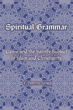 Spiritual Grammar Paperback  by F. Dominic Longo