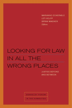 Looking for Law in All the Wrong Places Paperback  by Marianne Constable