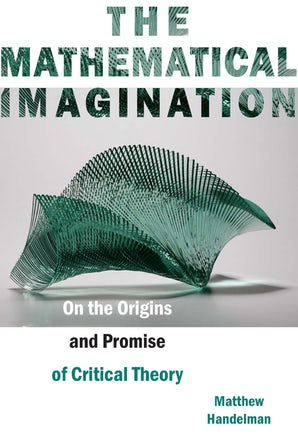 The Mathematical Imagination Paperback  by Matthew Handelman