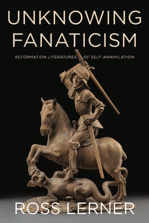 Unknowing Fanaticism Paperback  by Ross Lerner