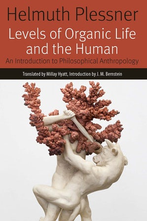 Levels of Organic Life and the Human: An Introduction to Philosophical Anthropology Couverture du livre