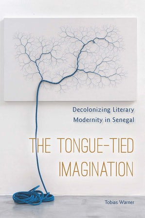 The Tongue-Tied Imagination Paperback  by Tobias Warner